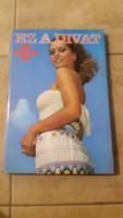 EZ A DIVAT 1977 évkönyv eladó!