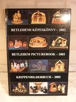 Betlehemi képeskönyv 2002