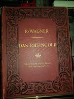 Richard Wagner, 1900-as évek nagyon elején kiadott, díszkötésű kottafüzete, Rajna kincsea