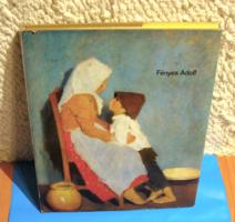 Aradi Nóra: Fényes Adolf  (1867–1945) - Corvina Könyvkiadó,1979