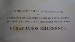 Orvosi szakkönyv,Bókay János emlékére. /Orvosképzés, 1938-as kiadású példánya/