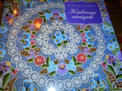 Lengyel Györgyi Kalocsai virágok