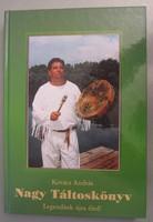 Kovács András - Nagy Táltoskönyv - táltos ezotéria ezoterikus könyv