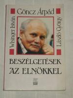 László-Wisinger-Göncz: Beszélgetések az elnökkel / dedikált