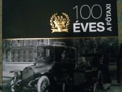 100 ÉVES A FŐTAXI - Reprezentatív emlékalbum