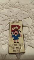 Úttörő kulturális szemle 1975 kitűző, jelvény