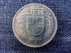 Svájc ezüst (.835) 5 Frank 1939 B / id 13853/