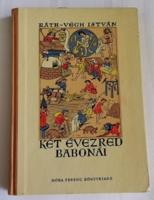 KÉT ÉVEZRED BABONÁI - RÁTH-VÉGH ISTVÁN 1961
