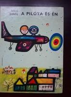 A 70-es évek legszebb retro mesekönyveiből: Adam Bahdaj-A pilóta és én