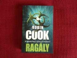 Robin Cook : Ragály, Új