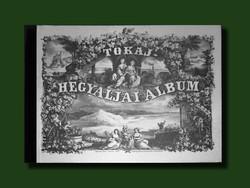GYÖNYÖRŰ - HEGYALJA ALBUM AZ 1864-ES KIADÁS REPRINT NYOMTATÁSA