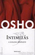 Osho: Intimitás - A bizalom művészete ÁRESÉS Új ára 1743 Ft