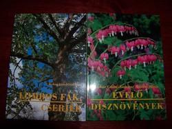 Kertészeti könyvek-  Lombos fák ,cserjék , Évelő dísznövények