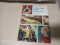 A festészet rövid története - Giotto - Cézanne Michael Levey Corvina Kiadó, 1972