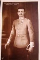 HABSBURG KÁROLY FERENC JÓZSEF FŐHERCEG KÉSŐBB IV. KÁROLY KIRÁLY POSTATISZTA FOTÓ KÉPESLAP 1907