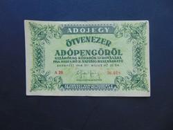 50000 adópengő 1946 sorszámos   A 20