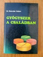 Gyógyszer a családban - Dr. Szendei Ádám