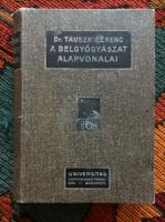 A belgyógyászat alapvonalaiT Dr.Tauszk Ferenc