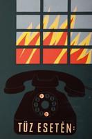 TŰZ ESETÉN: 05 - PLAKÁTTERV Technika: tempera, karton Méret: 47 x 32 cm j.n.