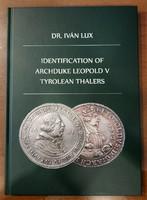 Dr. Lux Iván: V. Lipót Főhercegi Tiroli Tallérok