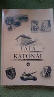 RITKA dedikált Tata katonái könyv csak 1000 példány