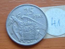 SPANYOL 25 PESETA 1957 41.