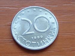 BULGÁRIA 20 CTOTINKI 1999 #