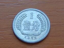 KÍNA CHINA 1 FEN 1972 ALU. #