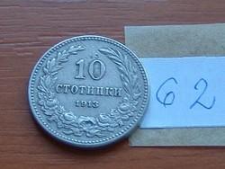 BULGÁRIA 10 CTOTINKI 1913 62.