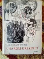 Tamkó Sirató Károly aláírt-A három űrsziget