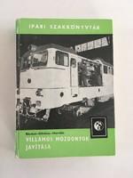 Villamos mozdonyok javítása (Ipari szakkönyvtár) - 1979.