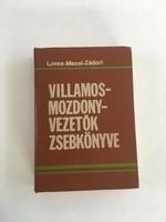 Lovas - Mezei - Zádori: Villamosmozdonyvezetők zsebkönyve, 1986.