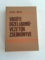Lovas - Mezei: Vasúti dízeljárművezetők zsebkönyve, 1986.