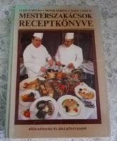 MESTERSZAKÁCSOK RECEPTKÖNYVE - Lukács István-Novák Ferenc-Nagy László 1985