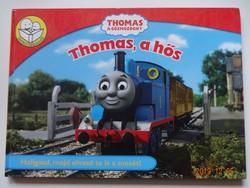 Thomas, a gőzmozdony - Thomas, a hős - mesekönyv (Együtt olvasni jó! sorozat)