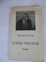 Antikvár Könyv Bérczessi B. Gyula Ilyen vagyok VERSEK