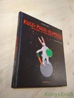 Szilágyi Ákos: Kuszi-Muszi-Alamuszi (dedikált) / CD melléklettel
