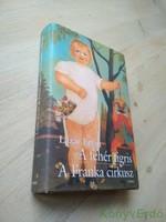 Lázár Ervin: A fehér tigris / A Franka cirkusz