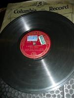 Gramofon lemez  Columbia Double Face    Megáradt a patak-A pécskai cigánysoron