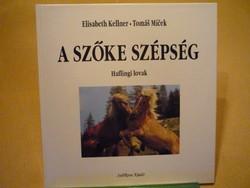 Elisabeth Kellner: Tomáš Miček A szőke szépség Haflingi lovak