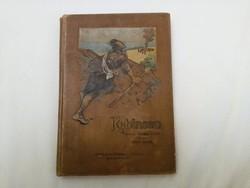 Daniel Defoe: Robinson - 1909-es kiadás!!!!!