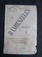 CIRKUSZMŰVÉSZET - SZINHÁZ BUDAPEST 1901 : A hasbeszélés művészete IRTA: FREGOLY