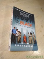 Piper Kerman: Orange Is the New Black / Túlélni a női börtönt