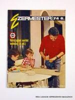 1974 június  /  Ezermester  /  SZÜLETÉSNAPRA RÉGI EREDETI ÚJSÁG Szs.:  7648