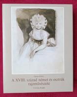 Garas Klára: A XVIII.század német és osztrák rajzművészete