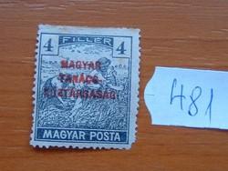4 FILLÉR 1919 Magyar Tanácsköztársaság - felülnyomat Magyar Posta (Arató 481#
