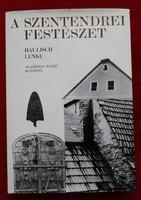 Haulisch Lenke: A szentendrei festészet