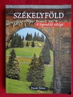 PATAKI JÁNOS : SZÉKELYFÖLD - A legendák világa