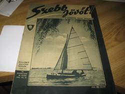 SZEBB  JÖVŐT  ! .  cserkész újság   1943  júl. 17 .  a  II. vh   idejéből