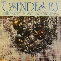 Csendes Éj (Stille Nacht • Music For Christmas)